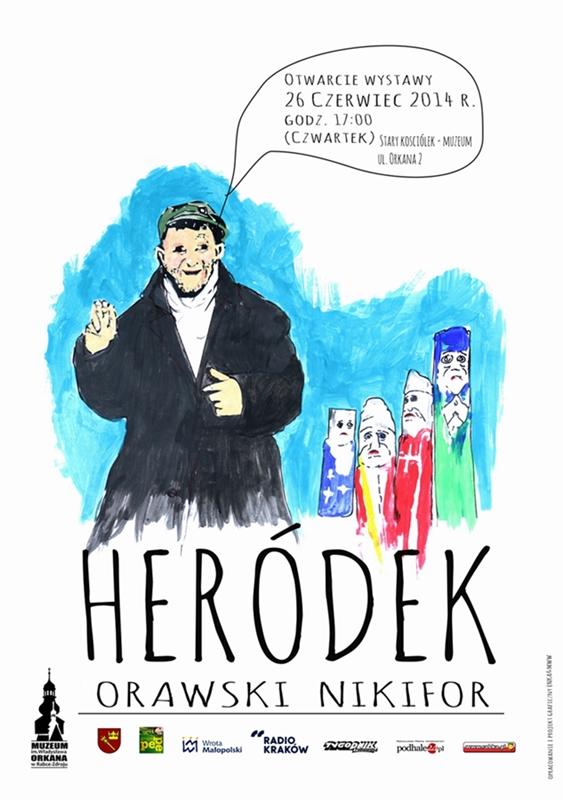 Więcej o: Heródek – Orawski Nikifor