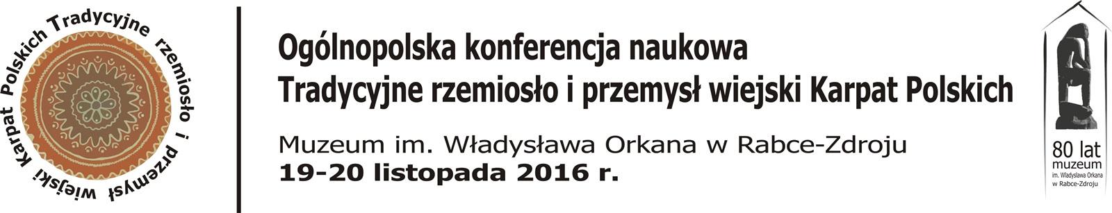 """Więcej o: PROJEKT NAUKOWO – BADAWCZY """"Tradycyjne rzemiosło i przemysł wiejski Karpat Polskich"""""""