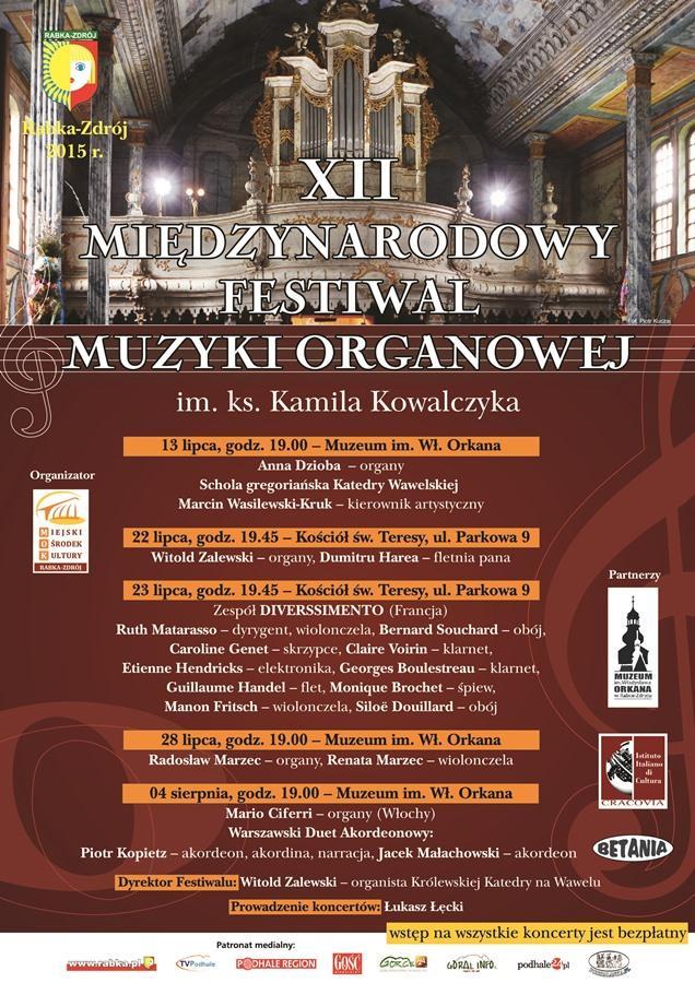 Więcej o: XII Międzynarodowy Festiwal Muzyki Organowej im. ks. Kamila Kowalczyka